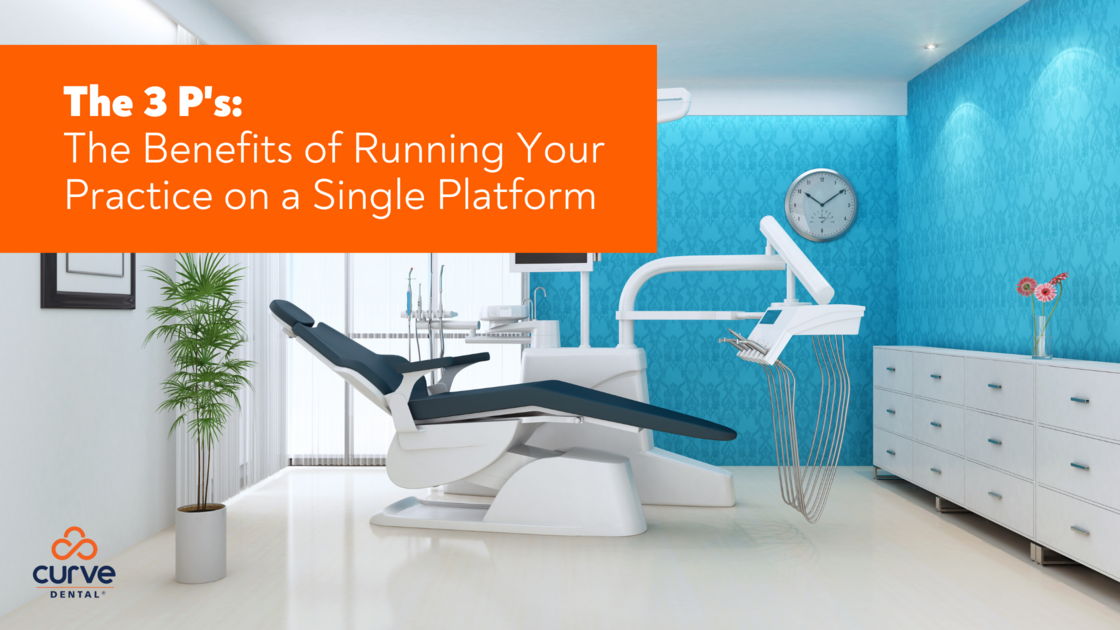 """The 3 """"P""""s: The Benefits of Running Your Practice on a Single Platform"""