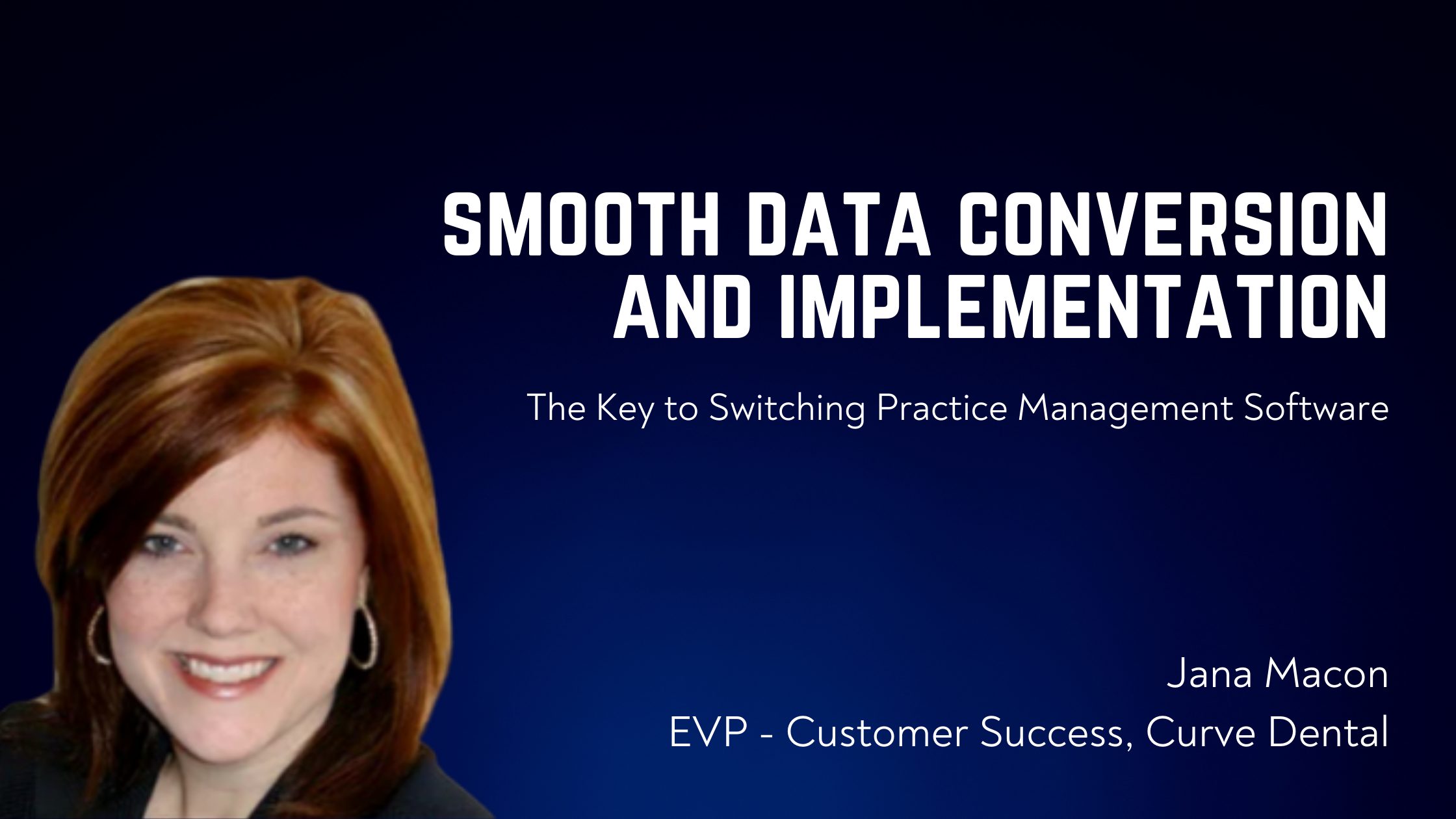 Smooth Data Conversion and Implementation Makes All the Difference When Switching Dental Software