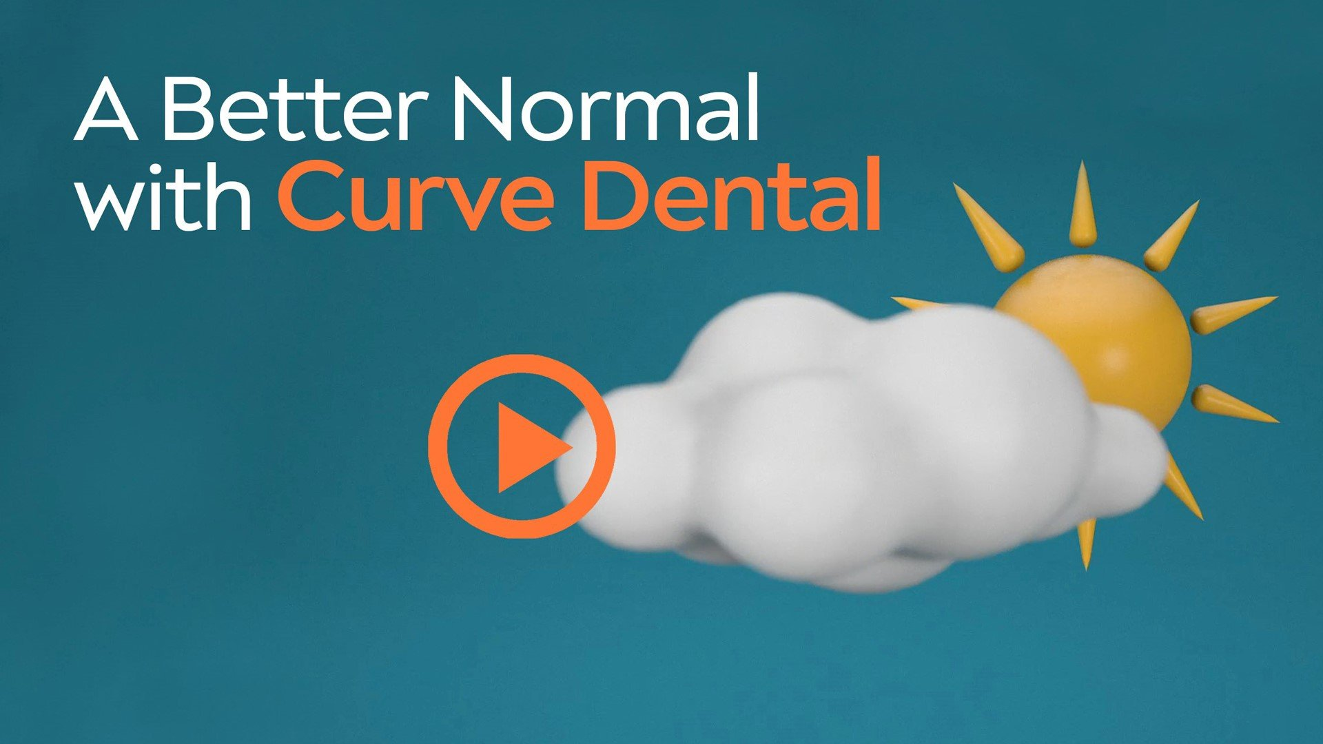 A Better Normal with Curve Dental