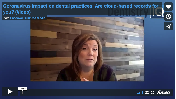 Coronavirus impact on dental practices: Are cloud-based records for you?