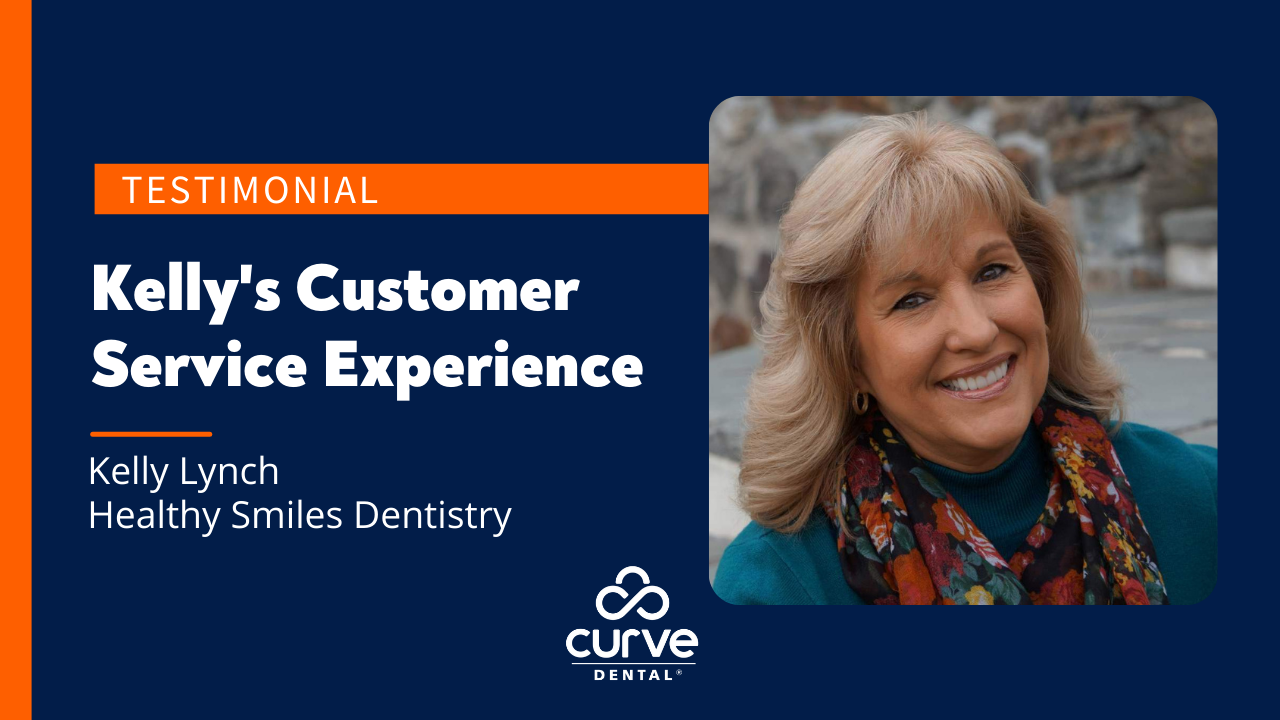 Testimonial: Curve Customer Service Experience | Kelly Lynch, Healthy Smiles Dentistry