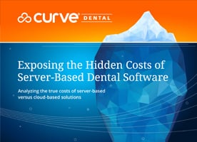 Exposing the Hidden Costs of Server-Based Dental Software